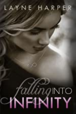 Falling Into Infinity: Book One In the Infinity Series
