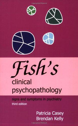 Fish's Clinical Psychopathology, 3rd Edition pdf