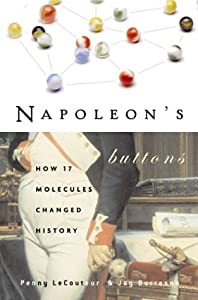 "Cover of ""Napoleon's Buttons: How 17 Mole..."