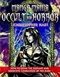 img - for Manga Mania Occult & Horror: How to Draw the Elegant and Seductive Characters of the Dark Side book / textbook / text book