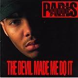 The Devil Made Me Do It ~ Paris