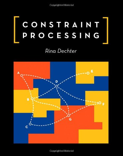 Constraint Processing (The Morgan Kaufmann Series in...