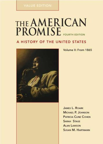 The American Promise Value Edition, Volume II: From 1865:...