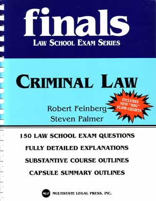 Criminal Law 13th Edition, 2005 (Finals: Law School Exam Series)
