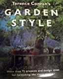 Terence Conran's Garden Style (0409899801) by Conran, Terence