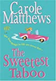 The Sweetest Taboo Carole Matthews