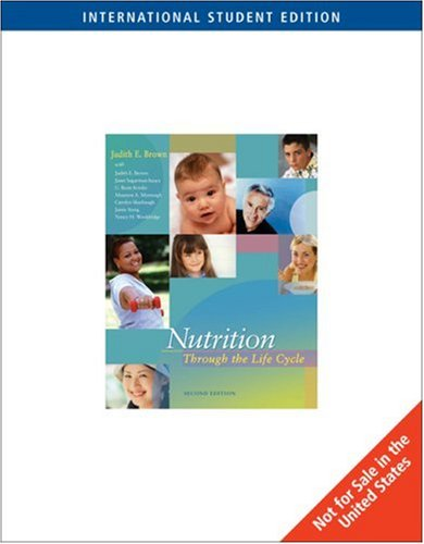 Nutrition Through The Life Cycle 2Nd Edition International Student Edition