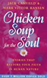 Chicken Soup for the Soul: Stories That Restore Your Faith in Human Nature