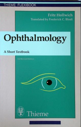 Ophthalmology: A Short Textbook