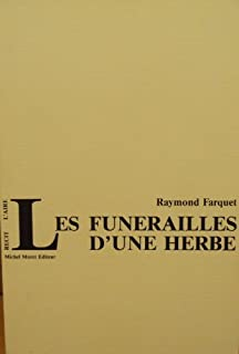 Les funérailles d'une herbe : la vallée d'Hérens : récits, flashes