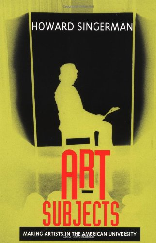 Art Subjects: Making Artists In The American University front-1037929