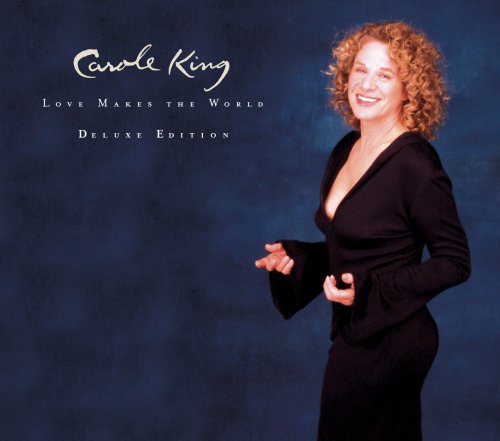 Love Makes the World (2CD Deluxe Edition) by Carole King