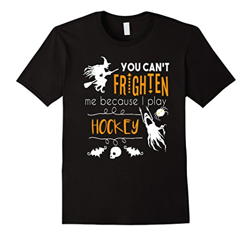 Men's You can't frighten me hockey sports funny Halloween t-shirt Large Black ()