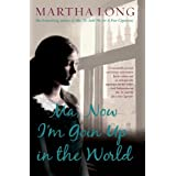 Ma, Now I'm Goin Up in the Worldby Martha Long