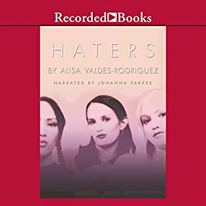 Haters | [Alisa Valdes-Rodriguez]