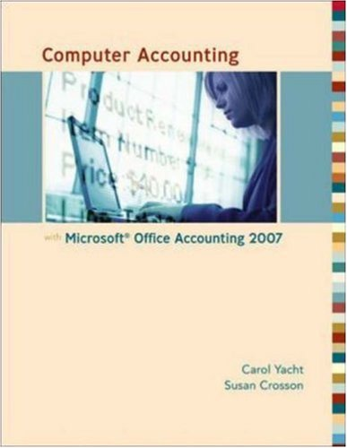 Computer Accounting with Microsoft Office Accounting 2007