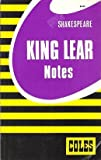 King Lear: Notes (Coles Notes)