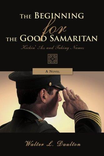 The Beginning For The Good Samaritan: Kickin' Ass And Taking Names