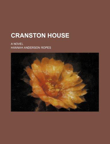 Cranston House; A Novel