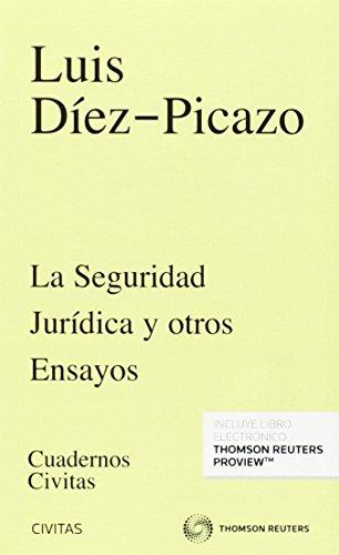 Seguridad Jurídica y otros ensayos,La (Cuadernos)