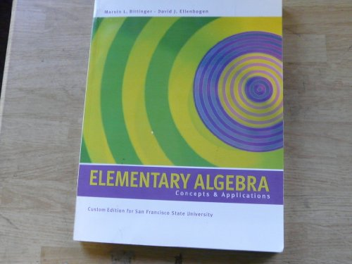 Elementary Algebra Concepts and Applications Custom Edition for San Francisco State University
