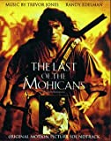 The Last Of The Mohicans - Original Motion Picture Soundtrack Trevor Jones & Randy Edelman