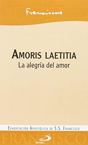 Amoris laetitia: La alegría del amor (Encíclicas)