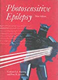 img - for Photosensitive Epilepsy (Clinics in Developmental Medicine) book / textbook / text book