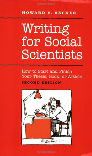 Writing for Social Scientists: How to Start and Finish...