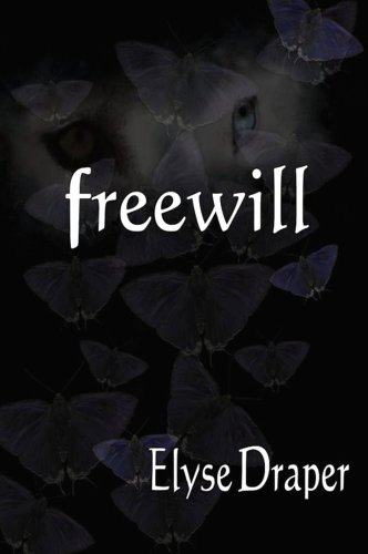 E-book - Freewill (Book 1 in the Freewill Trilogy) by Elyse Draper