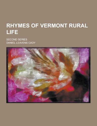 Rhymes of Vermont Rural Life; Second Series