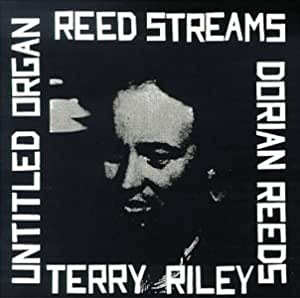 Riley: Reed Streams, Untitled Organ, In C / Boudreau