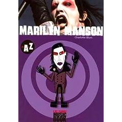 Marilyn Manson de A à Z (Biographie)