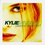 Kylie Minogue Greatest Remix Hits 4