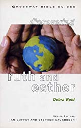 Ruth and Esther: Put Your Life in the Lord's Hands (Crossway Bible Guides)