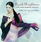 Time To Say Goodbye Sarah Brightman