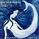 Ocean Songs [Australian Import] By Dirty Three (2003-03-28)