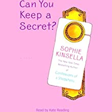 Can You Keep a Secret? | Livre audio Auteur(s) : Sophie Kinsella Narrateur(s) : Kate Reading