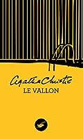 Le Vallon (Nouvelle traduction r�vis�e) (Masque Christie t. 11)