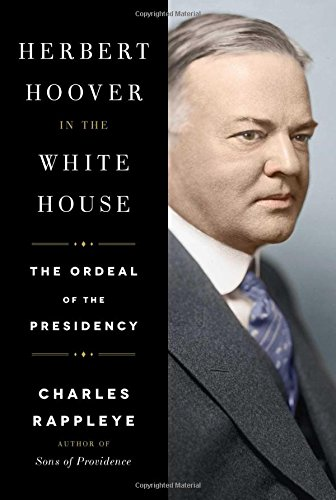 herbert-hoover-in-the-white-house-the-ordeal-of-the-presidency