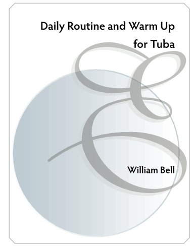 Daily Routine and Warm up for Tuba