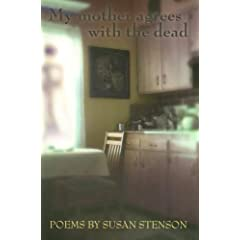 [My mother agrees with the dead]