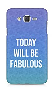 AMEZ today will be fabulous Back Cover For Samsung Galaxy J7