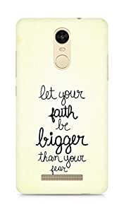 AMEZ let your faith be bigger than your fear Back Cover For Xiaomi Redmi Note 3