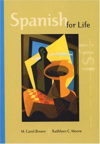 Spanish for Life (with Atajo 3.0 CD-ROM: Writing Assistant for Spanish), Brown, Margaret Carol; Moore, Kathleen C.
