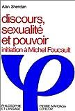 Discours, sexualité et pouvoir (French Edition) (2870092369) by Sheridan, Alan