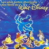 echange, troc Compilation, Marie Galey - Les Plus Belles Chansons Des Films de WALT DISNEY