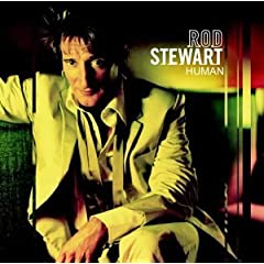 Rod Stewart Human lyrics