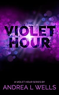 The Violet Hour by Andrea L Wells ebook deal