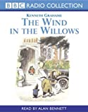 Kenneth Grahame The Wind in the Willows (BBC Radio Collection)